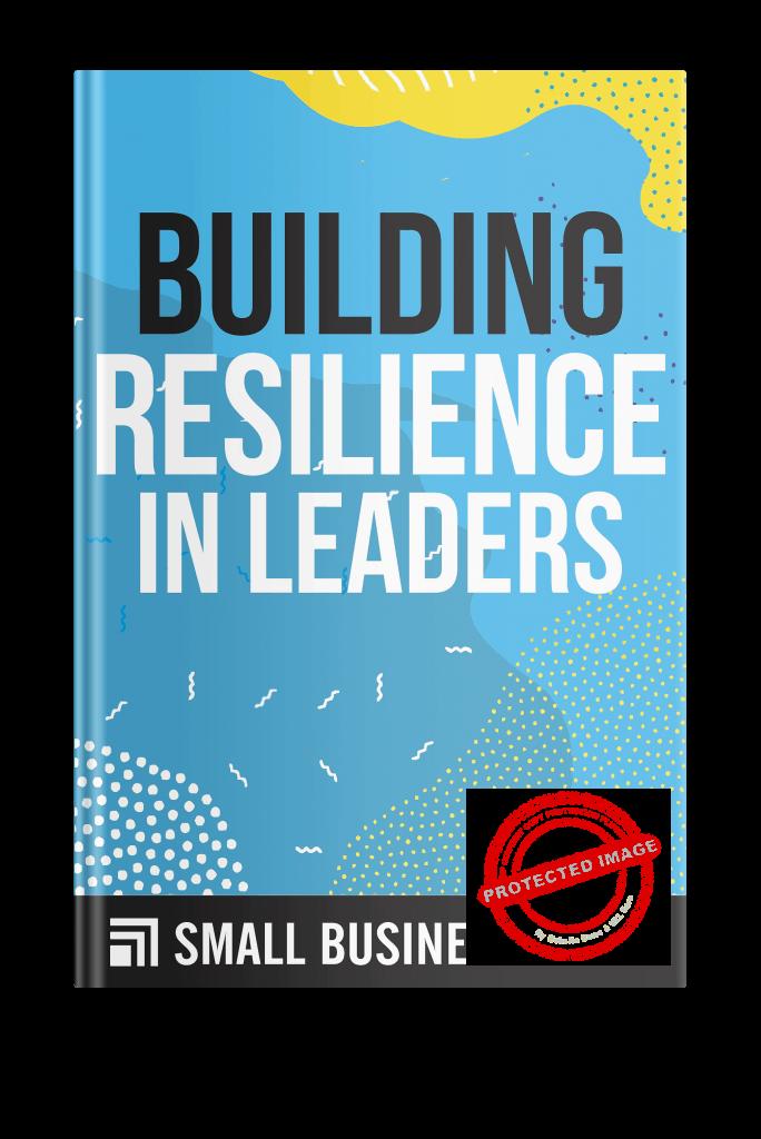 Building resilience in leaders