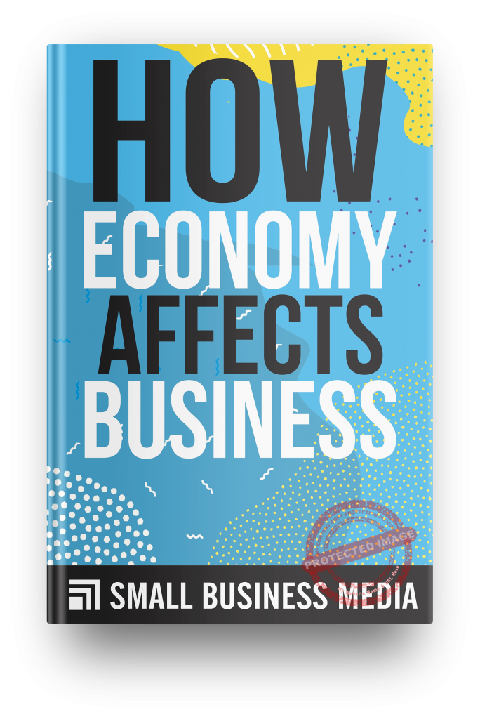 How economy affects business