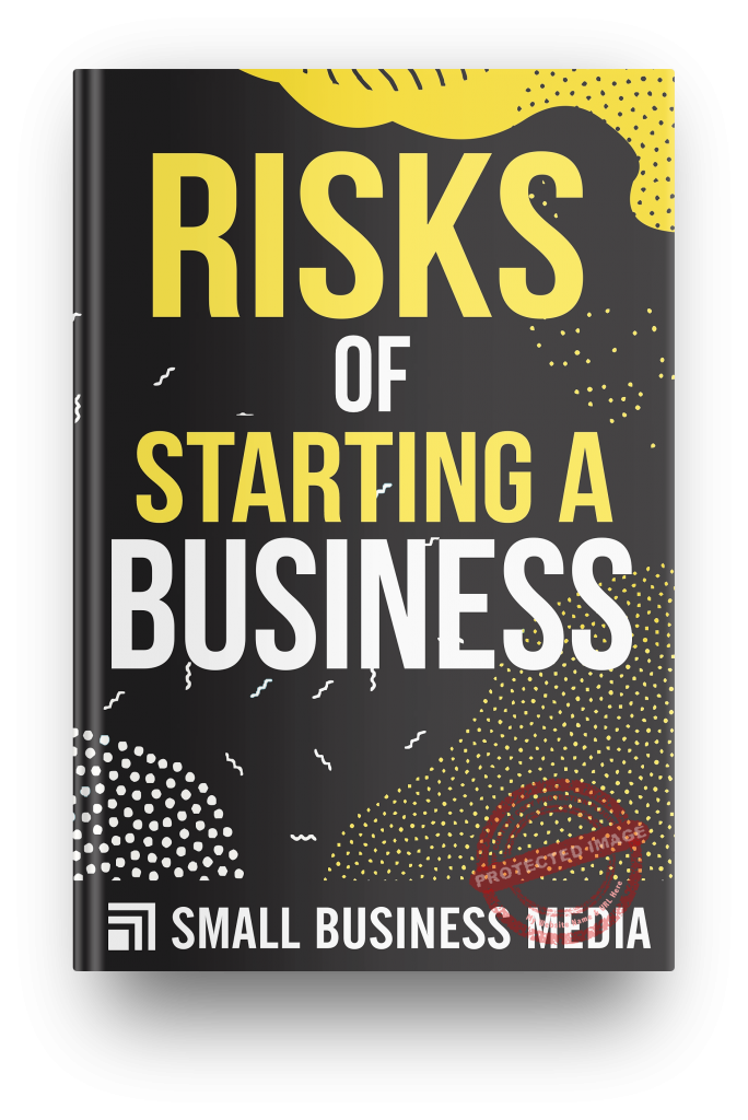 Risks of starting a business