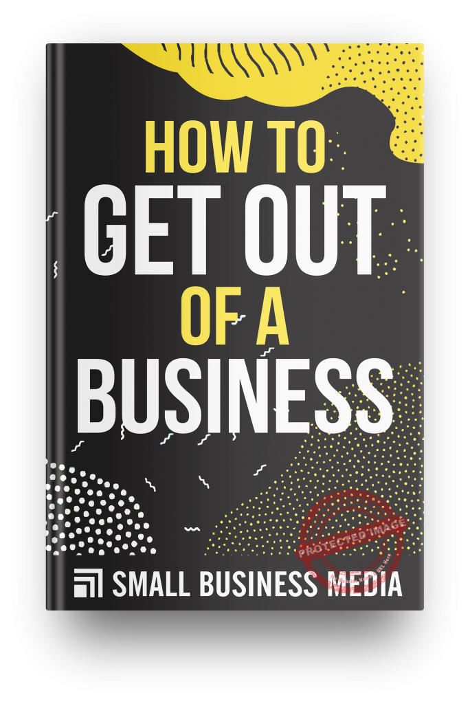 how to get out of a business