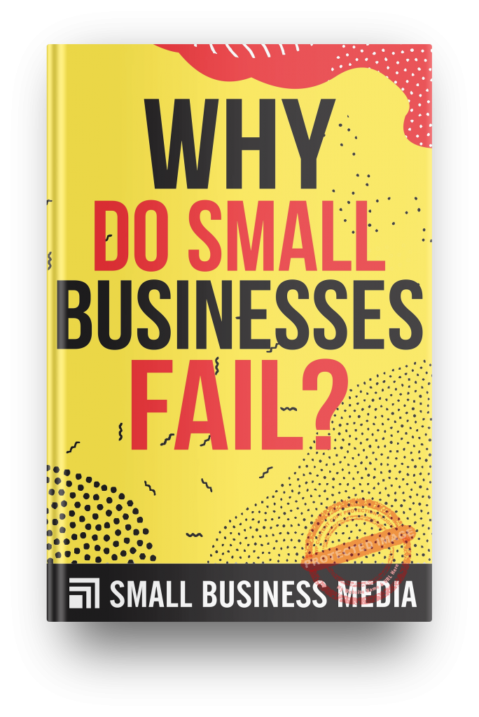 why do small businesses fail