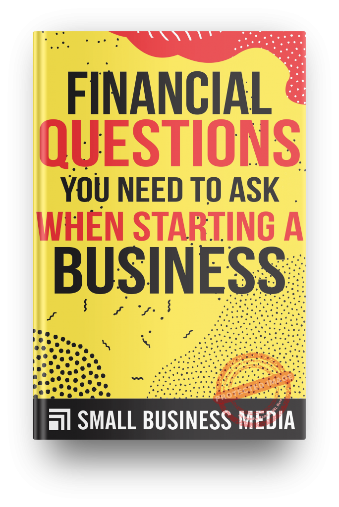 financial questions you need to ask when starting a business