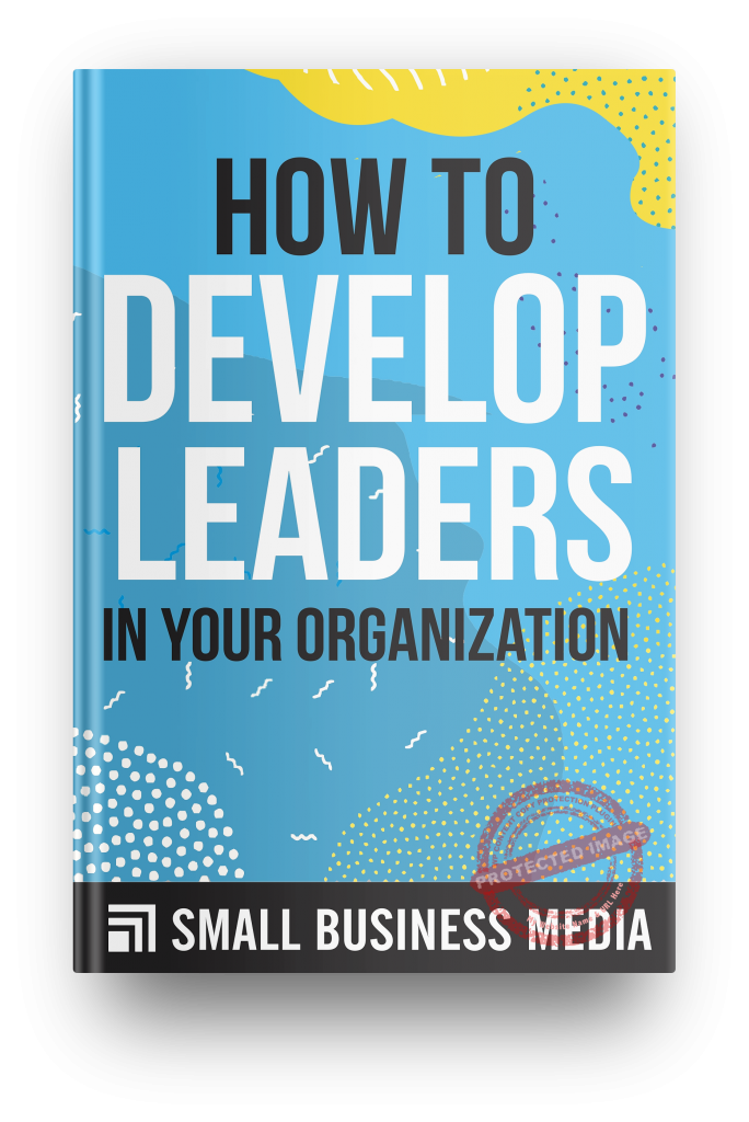 how to develop leaders in your organization