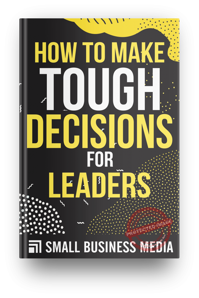 how to make tough decision for leaders