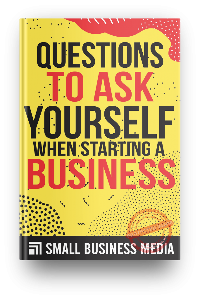 questions to ask yourself when starting a business