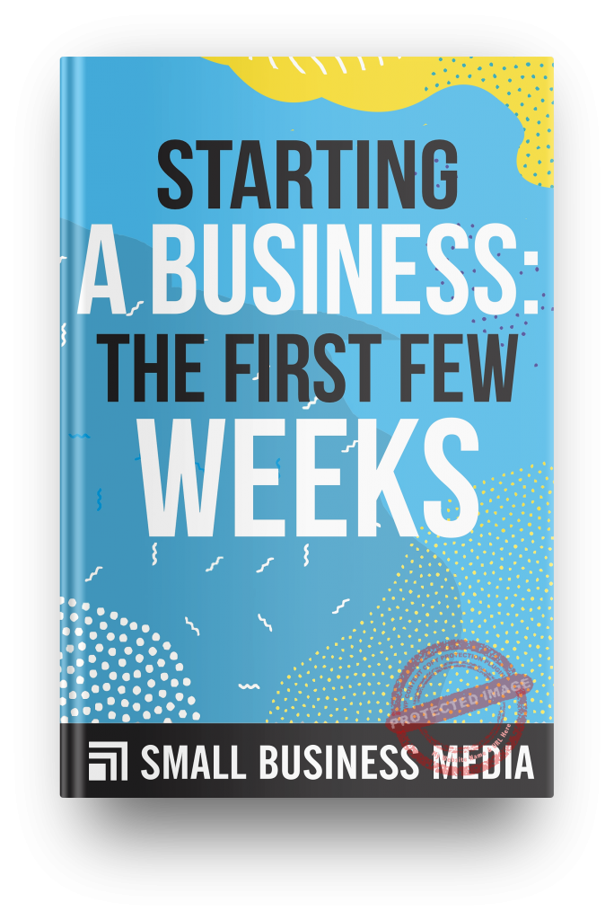 starting a business the first few weeks