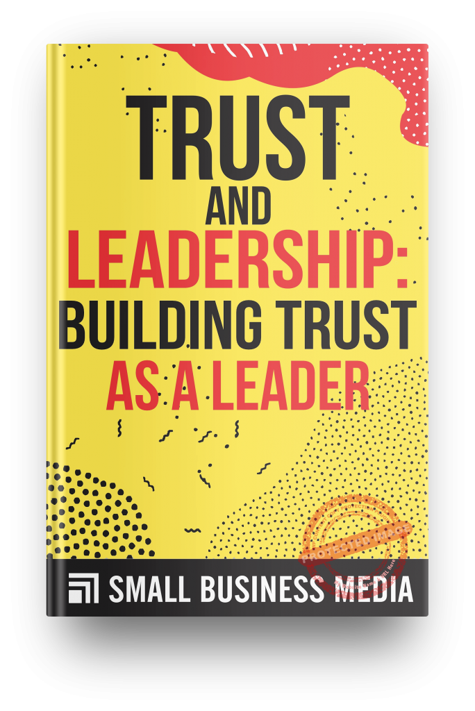 trust and leadership: building trust as a leader