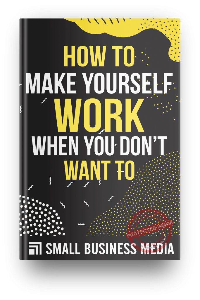 how to make yourself work