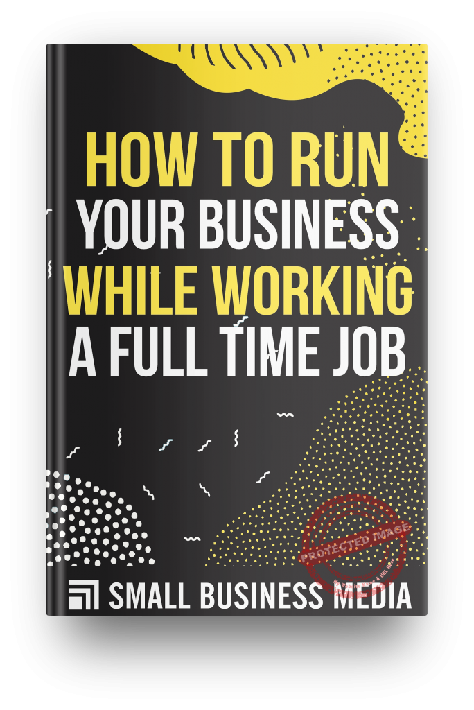 How to run your business while working a full time job