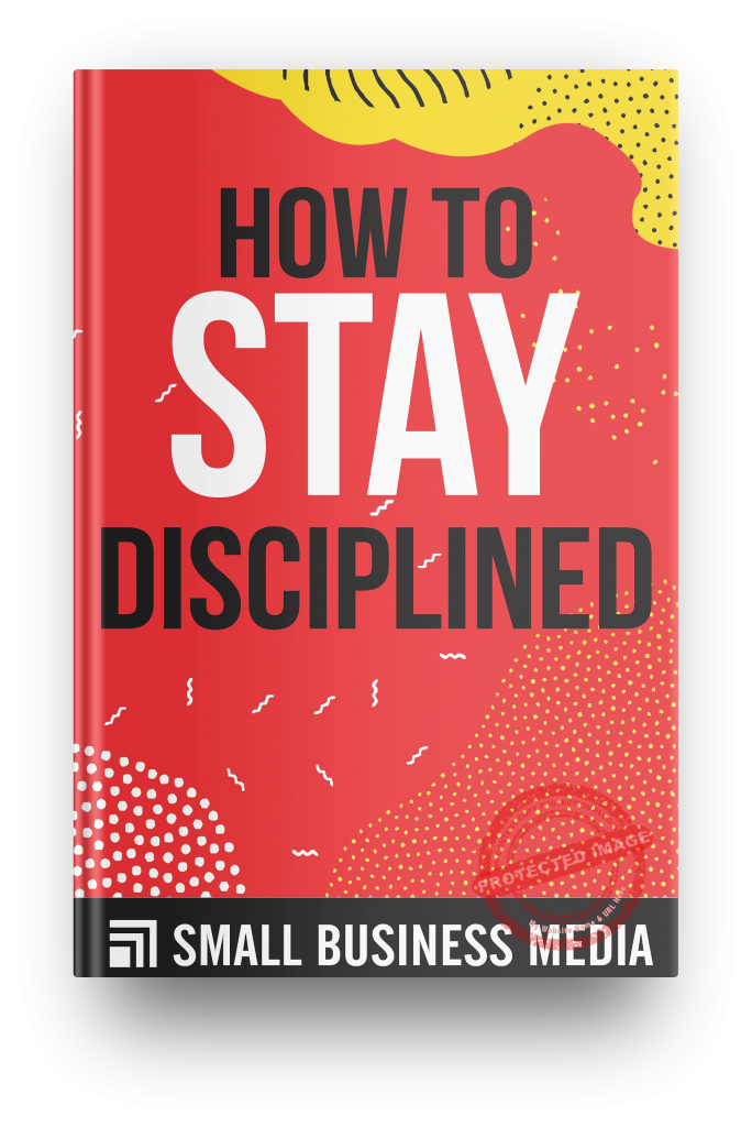 how to stay disciplined