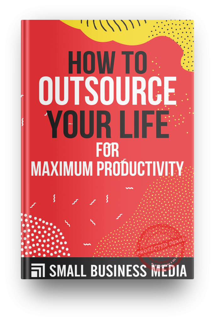 How to outsource your life for maximum productivity