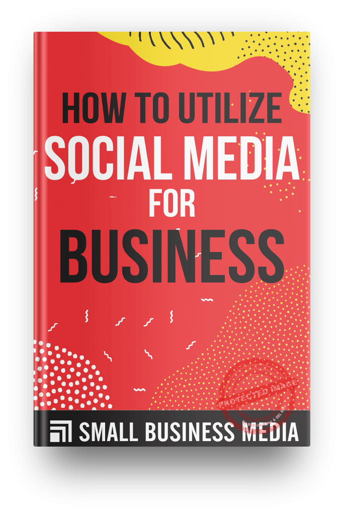 How To Utilize Social Media For Business