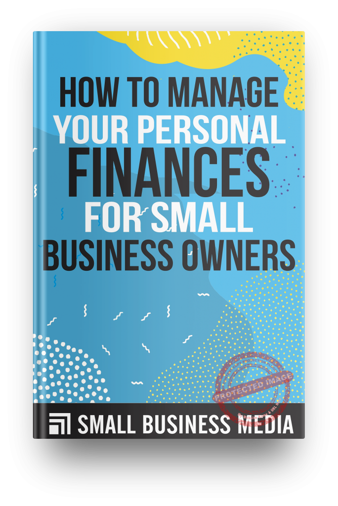 How to Manage Your Personal Finances for Small Business Owners