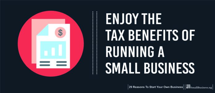 Enjoy the Tax Benefits of Running a Small Business. Why Own Your Own Business
