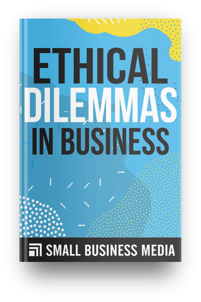 Ethical dilemmas in business
