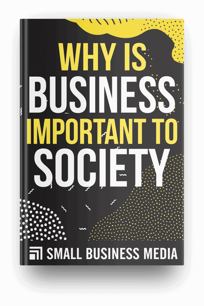 Why is business important to society
