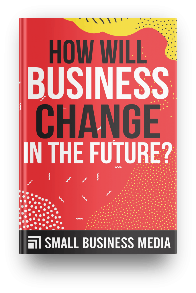 how will business change