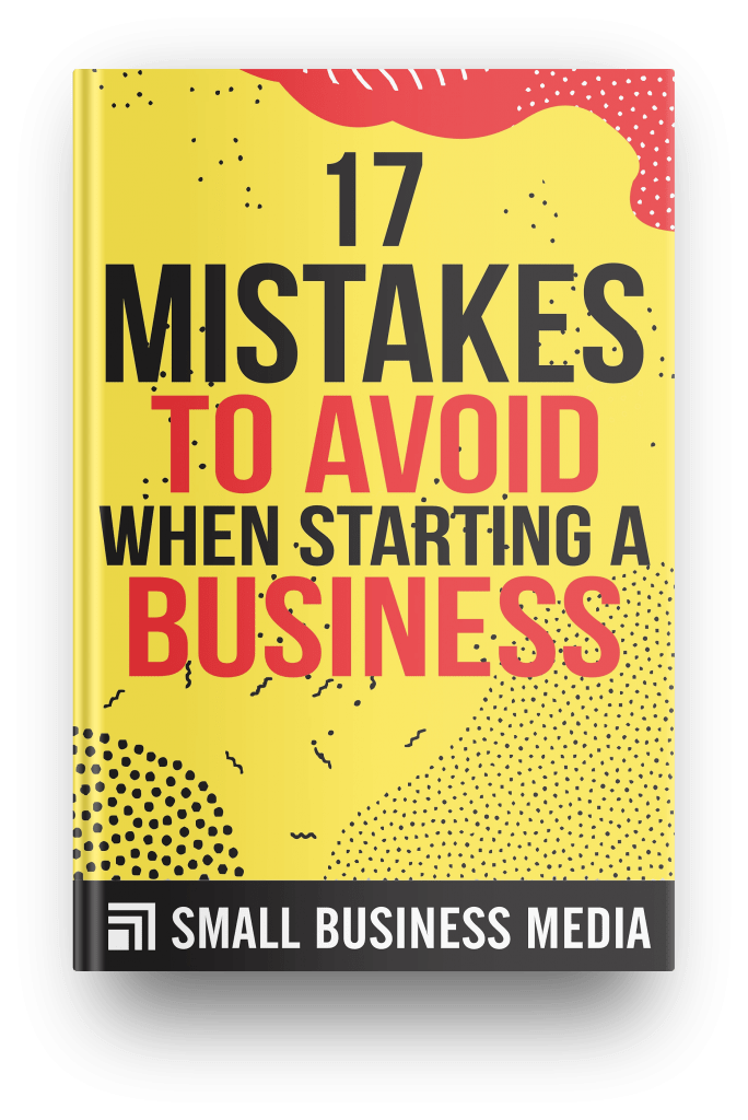 17 mistakes to avoid when starting a business