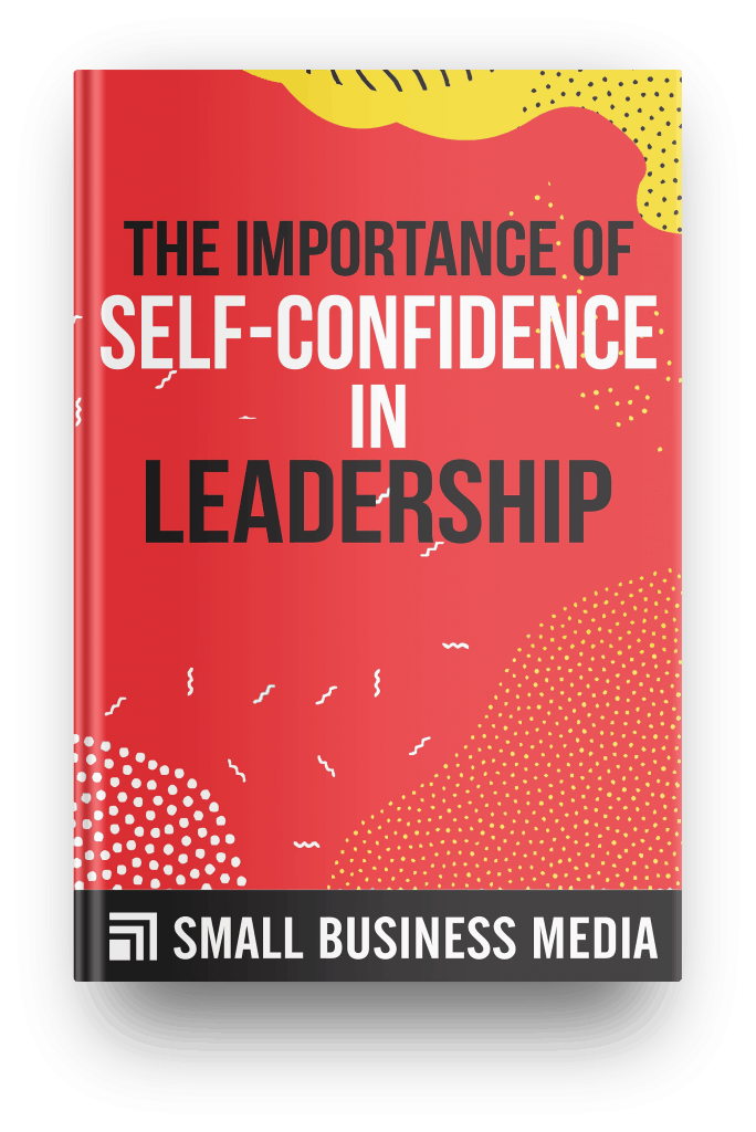 the importance of self-confidence in leadership