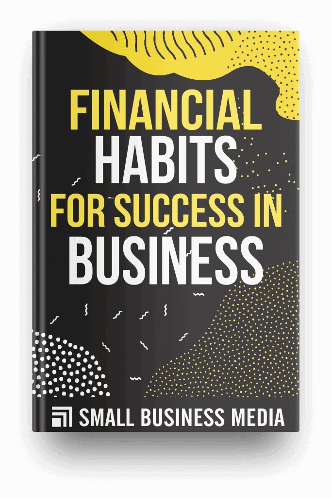 financial habits for success in business