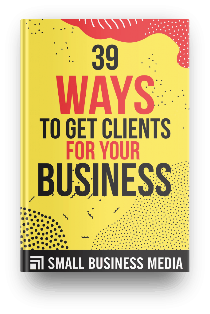 39 ways to get clients for your business