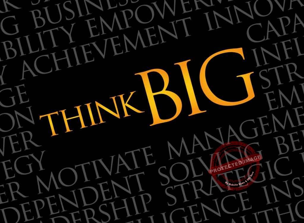 Ways to think big